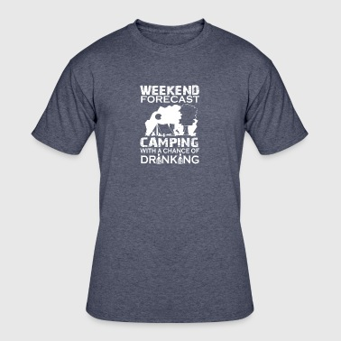 Camping With A Chance Of Drinking T Shirt - Men's 50/50 T-Shirt