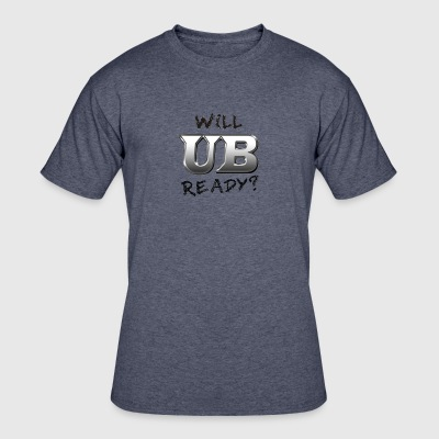 Will UB Ready - Men's 50/50 T-Shirt