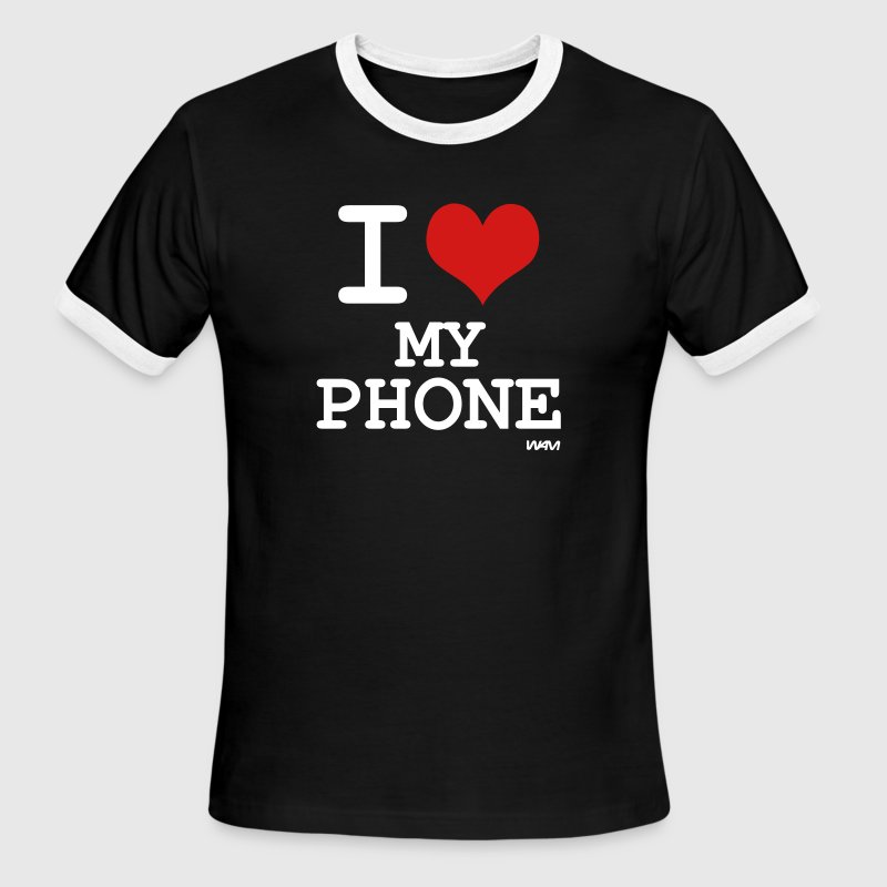 i love my phone by wam - Men's Ringer T-Shirt
