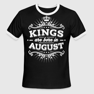 Happy Birthday Kings Are Born In August Birthday Shirt - Men's Ringer T-Shirt