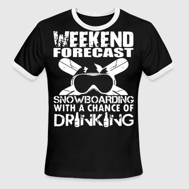 Bitch Forest weekend forest snowboarding with a chance of drink - Men's Ringer T-Shirt