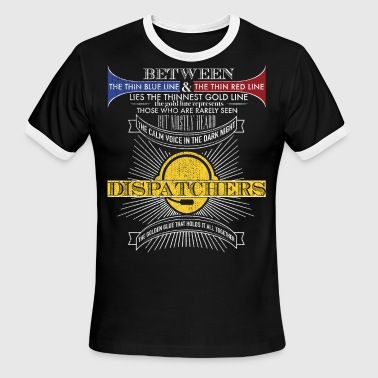 The Calm Voice in the Dark Night Police Dispatcher Shirt - Men's Ringer T-Shirt