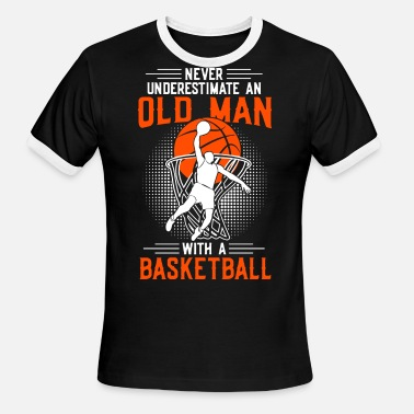 Retro Basketball Never underestimate an old man with a basketball - Men's Ringer T-Shirt