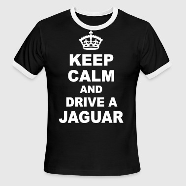 Keep Calm And Teach Art KEEP CALM AND DRIVE JAGUAR - Men's Ringer T-Shirt