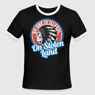 Stolen No one is illegal on stolen land 4th of July - Men's Ringer T-Shirt