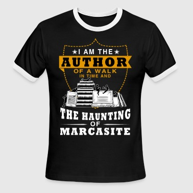 I Am An Author I Am The Author Of A Walk In Time T Shirt - Men's Ringer T-Shirt