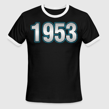 1953 Year 1953 Numbers years Tshirt - Men's Ringer T-Shirt