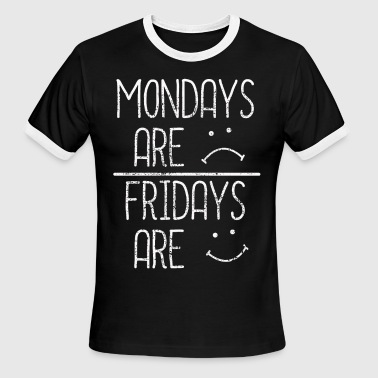 Friday Monday Monday Friday weekend - Men's Ringer T-Shirt