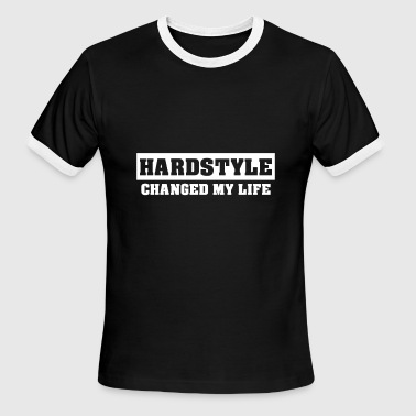 Hardstyle Is My Style Hardstyle Merchandise | Hardstyle Changed my Life - Men's Ringer T-Shirt