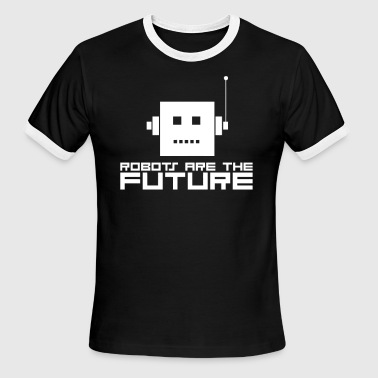 Funny Symbol Robot Robots Are The Future - Men's Ringer T-Shirt