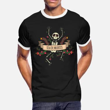 Mexico Day Of The Dead Sugar Skeleton - Day of the Dead - Men's Ringer T-Shirt