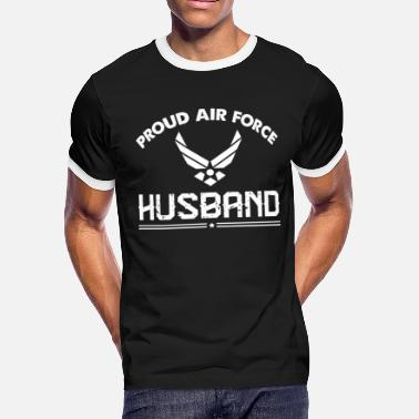 Military Husband Clothes Proud Air Force Husband T Shirt For Gift - Men's Ringer T-Shirt