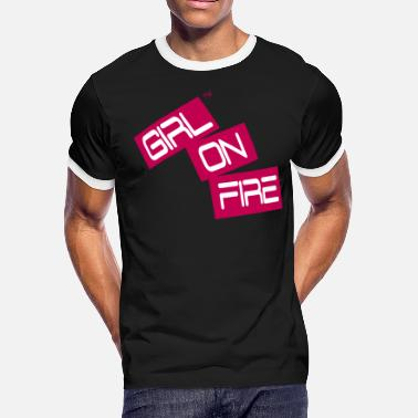 I Love My Kisses Down Low GIRL ON FIRE - Men's Ringer T-Shirt