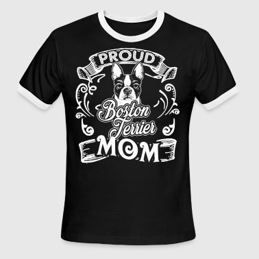 Boston Terrier Shirt - Boston Terrier Mom Tees - Men's Ringer T-Shirt