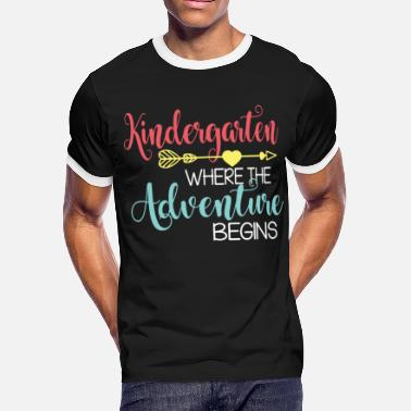 kindergarten where the adventure begins boyfriend - Men's Ringer T-Shirt