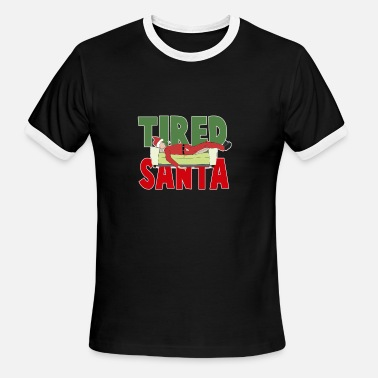 Tired Family Tired Santa - Men's Ringer T-Shirt