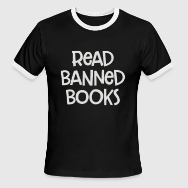 Read Banned Books - Men's Ringer T-Shirt