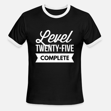 Level 25 Complete Level 25 complete - Men's Ringer T-Shirt