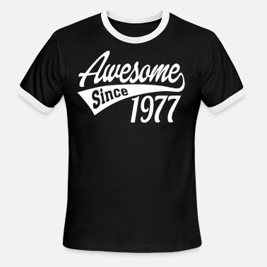 1977 Awesome Awesome Since 1977 - Men's Ringer T-Shirt