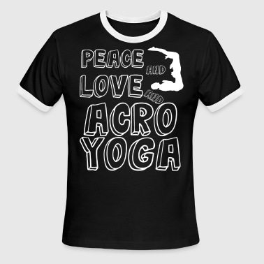 Lovely and Relaxing Acro Yoga Tshirt Design Peace And Love Acro Yoga - Men's Ringer T-Shirt