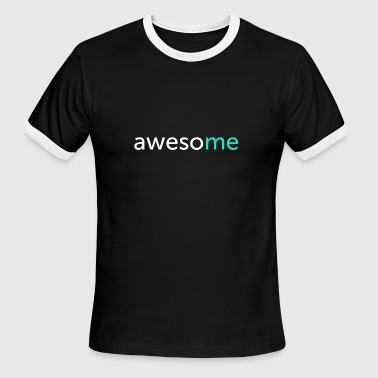 Awesome Fun Motivation Word Shirt - Men's Ringer T-Shirt