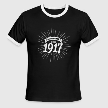 Awesome since 1917 - Men's Ringer T-Shirt