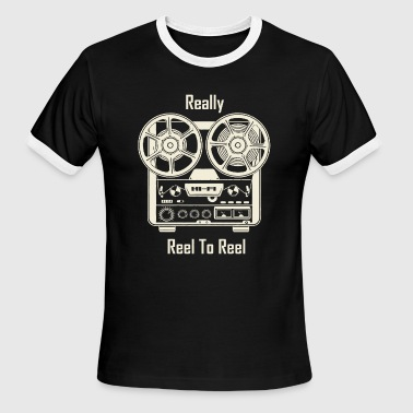 Reel - Really Reel To Reel - Men's Ringer T-Shirt