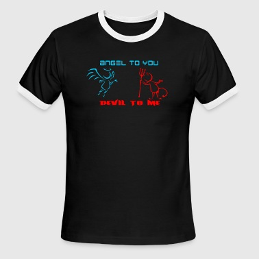 Angels - Angels To You Devil To Me - Men's Ringer T-Shirt