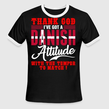 Ive Got The Thnak God Ive Got A Danish - Men's Ringer T-Shirt