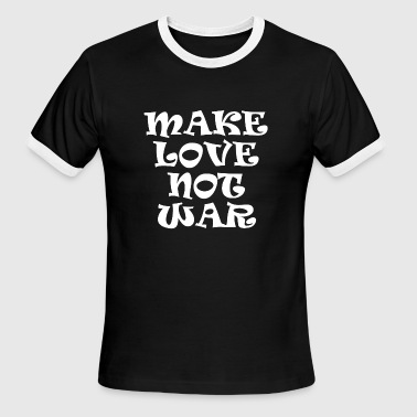 make love not war present - Men's Ringer T-Shirt