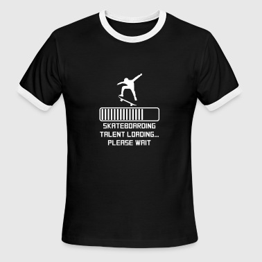 Skateboarding Talent Loading - Men's Ringer T-Shirt
