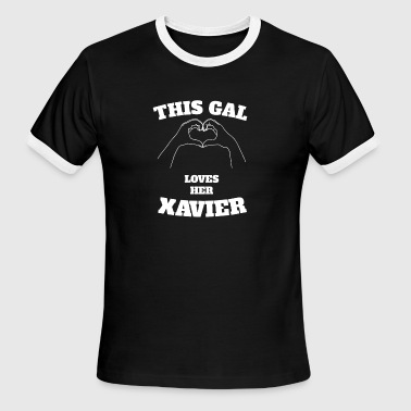This Gal Loves Her Xavier Valentine Day Gift - Men's Ringer T-Shirt
