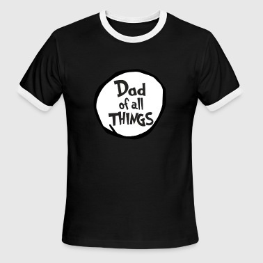Reading Is Our Thing Dad of all things - Men's Ringer T-Shirt