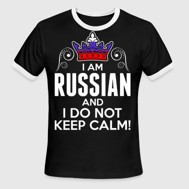 Russian Girl Im Russian I Dont Keep Calm - Men's Ringer T-Shirt
