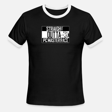 Glorious Pc Gaming Master Race Straight Outta Pc Master Race - Men's Ringer T-Shirt