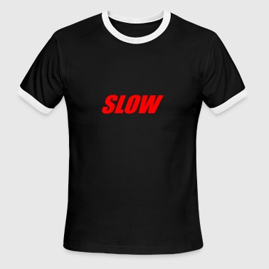 SLOW - Men's Ringer T-Shirt