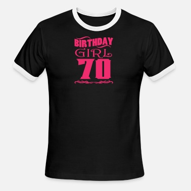 70 Years Old Birthday Birthday Girl 70 years old - Men's Ringer T-Shirt