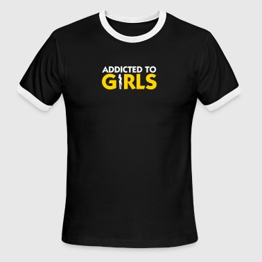 Orgasm Girls Addicted To Girls! - Men's Ringer T-Shirt