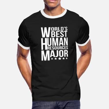 3f605dd8 Human Resources Major World's Best Human Resources Major - Men'.  Men's Ringer T-Shirt