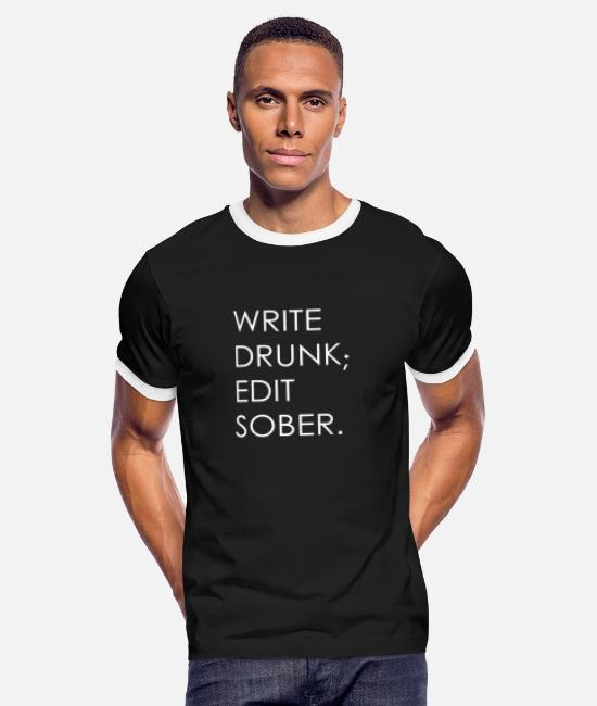 Quote T-Shirts - Write Drunk; Edit Sober - whitetext - Men's Ringer T-Shirt black/white