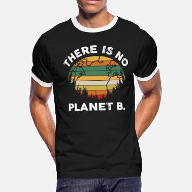 There is No Planet B - Men's Ringer T-Shirt