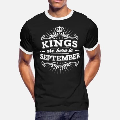 Kings Are Born In September Birthday Shirt Mens Ringer T