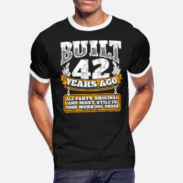 42 Birthday 42th birthday gift idea: Built 42 years ago Shirt - Men's Ringer T-Shirt