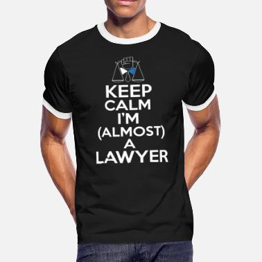 Keep calm i'm almost a lawyer - Men's Ringer T-Shirt