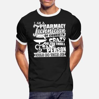 I'm A Pharmacy Technician T Shirt - Men's Ringer T-Shirt