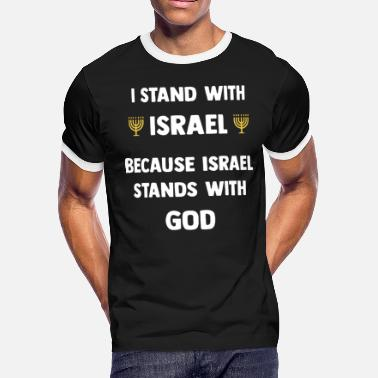 Israel Funny stand with israel because israel stands with god j - Men's Ringer T-Shirt