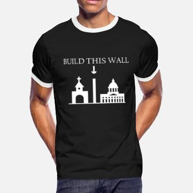 Christian Merchandise build this wall christian t shirts - Men's Ringer T-Shirt