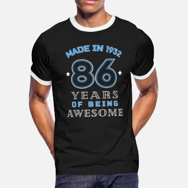 86th Birthday Made In 1932 Years of Awesome 86th Birthday Gift - Men's Ringer T-Shirt