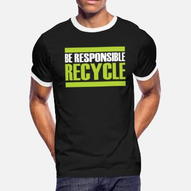 Sustain Recycling gift sustainability sustainable - Men's Ringer T-Shirt
