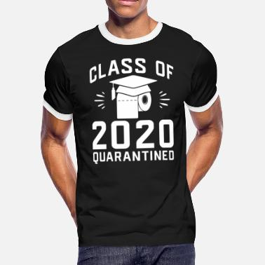 Graduates Class of 2020 Quarantined Seniors Graduation - Men's Ringer T-Shirt